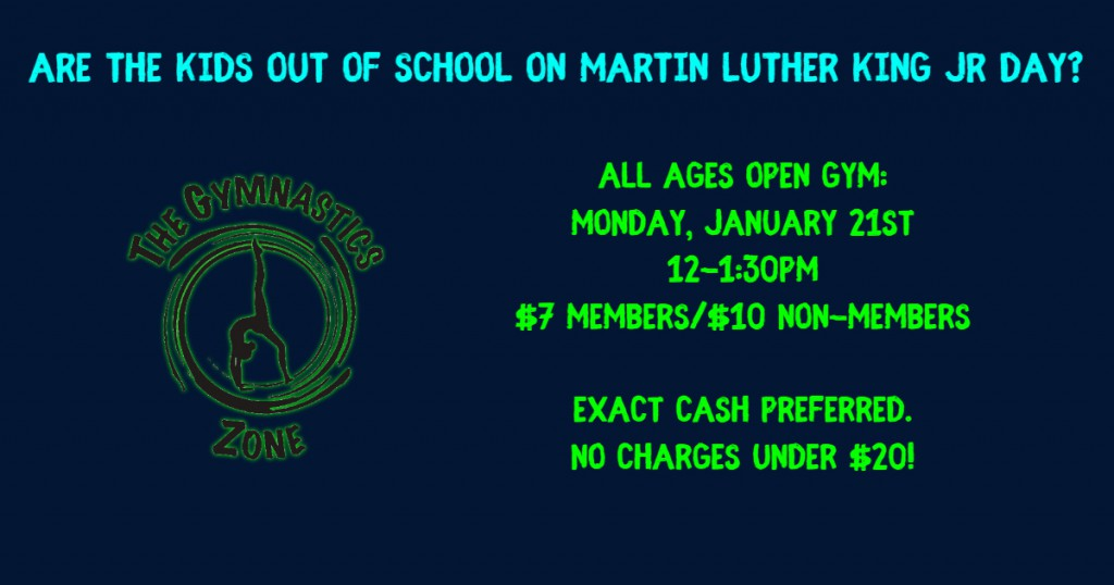 MLK Day Open Gym - Made with PosterMyWall