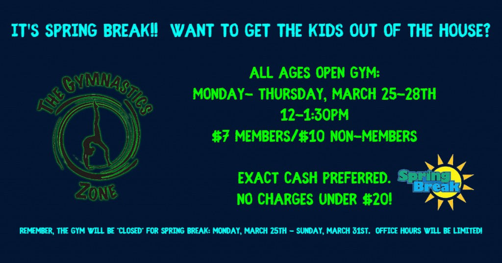 Spring Break Open Gym - Made with PosterMyWall