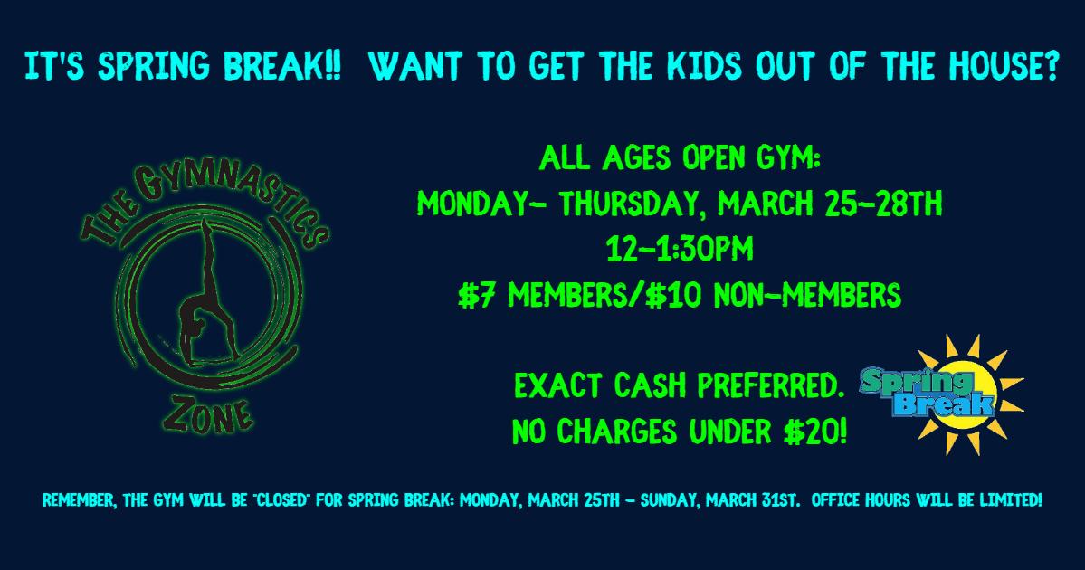 Spring Break Open Gym