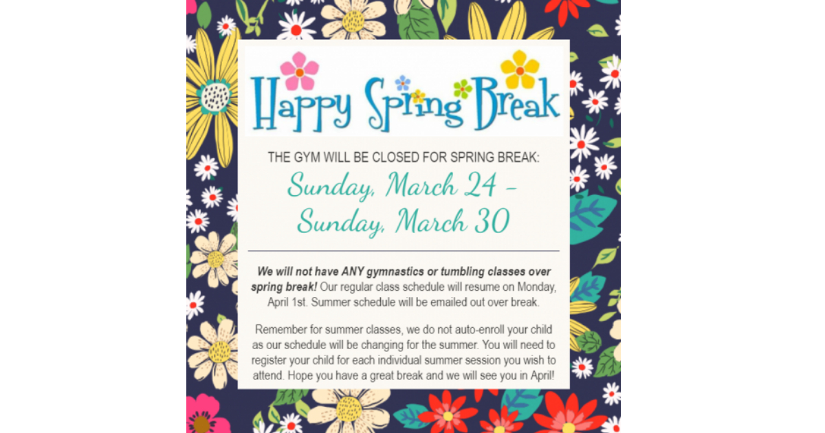Closed for Spring Break
